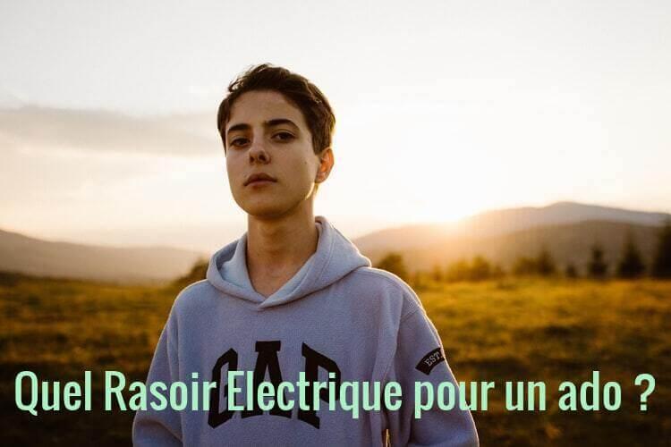 Rasoir Electrique Pour Ado